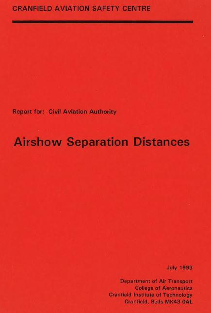 Airshow Separation Distances: Report by Cranfield University, July 1993