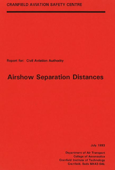 Airshow Separation Distances: Report by Cranfield University, July 1993